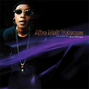 Afro  Melt - Busi Mhlongo Remixes