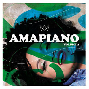 AmaPiano Volume 2
