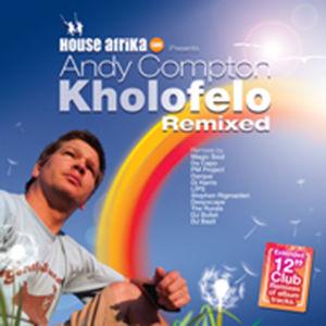 Andy Compton - Kholofela Remixed
