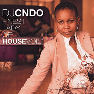DJ CNDO - Finest Lady Of House Vol1