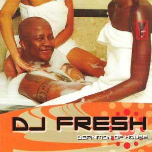 DJ Fresh - Definition Of House