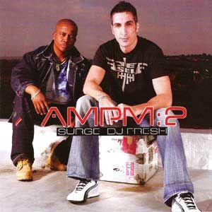 DJ Fresh & Surge - AMPM 2