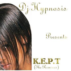 DJ Hipnosis - K.E.P.T