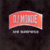 DJ Monde - The Experience