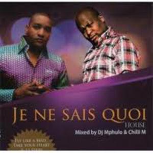 DJ Mpulo & Chilly M - Je Ne Sais Quoi