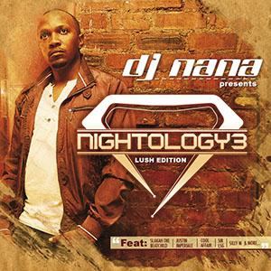 DJ Nana – Nightology Vol. 3