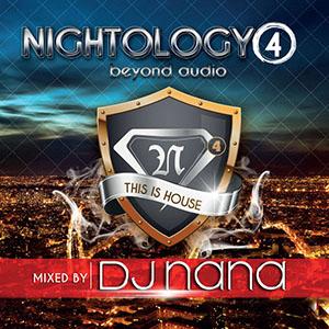 DJ Nana – Nightology Vol. 4