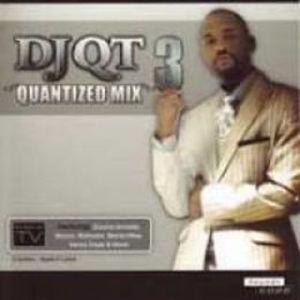 DJ QT - Quantized 3