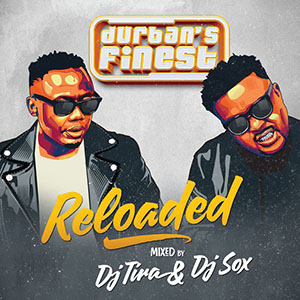 Durban\'s Finest Reloaded
