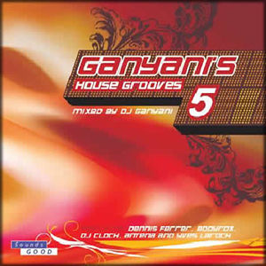 Ganyanis House Grooves 5