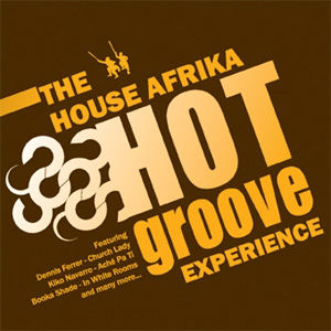 House Afrika Hot Groove Experience 1