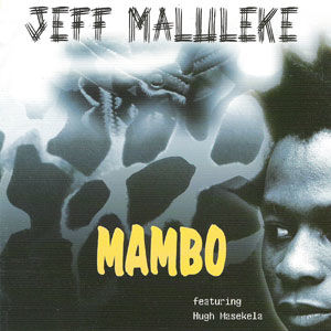 Jeff Maluleke - Mambo