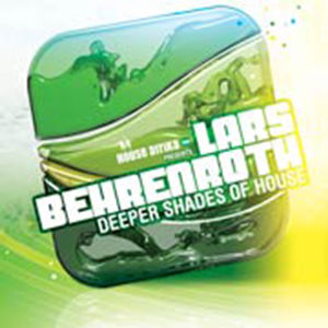 Lars Behrenroth – Deeper Shades Of House