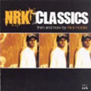 Nick Holder - NRK Classics