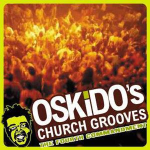 Oskidos - Church Grooves 4