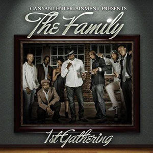 The Family - 1st Gathering