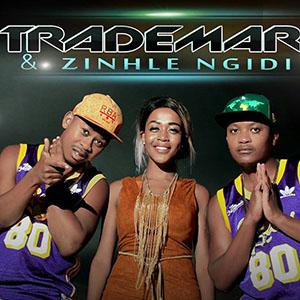 Trademark & Zinhle Ngidi