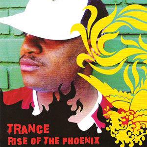 Trance - Rise Of The Phoenix